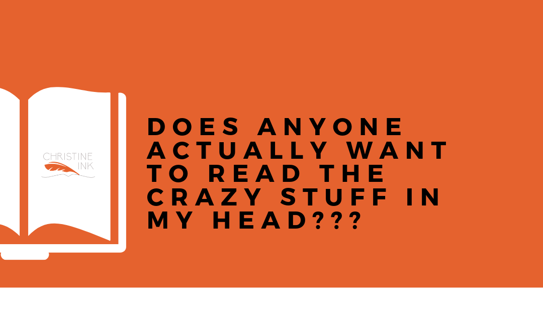 AUTHOR FAQ: Does anyone actually want to read what's in my head???