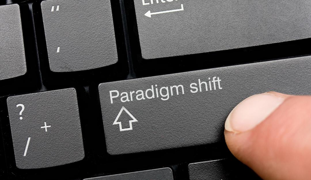 Post Pandemic Paradigm Shift